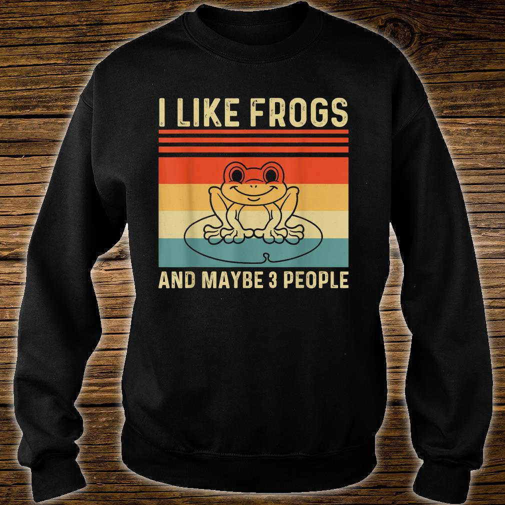 I Like Frogs and Maybe 3 People Frog Shirt sweater