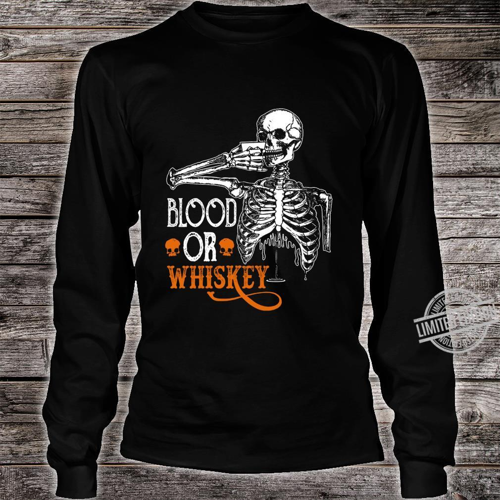 Blood Or Whiskey Shirt long sleeved